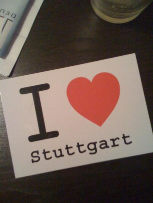 I love Stuttgart…