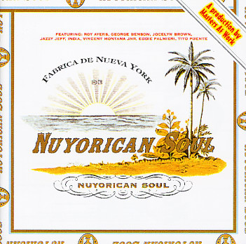 "52 Albums/18: <br> Nuyorican Soul ""Nuyorican Soul"""