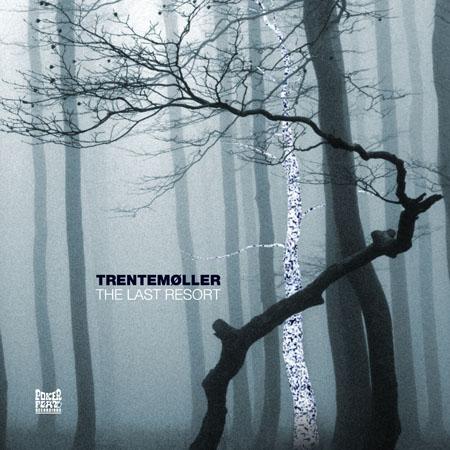 "52 Albums/31: <br>Trentemöller ""The Last Resort"""