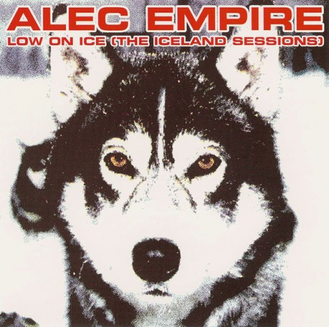 "52 Albums/45: Alec Empire ""Low On Ice"""