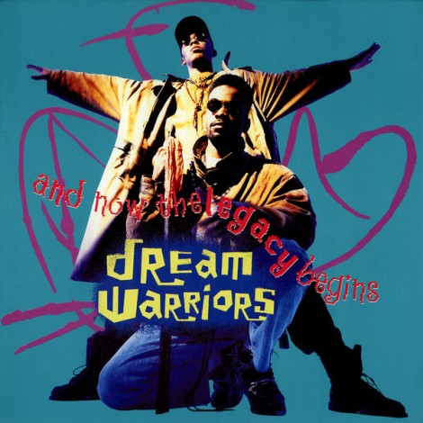 "52 Albums/52: Dream Warriors<br> ""And Now The Legacy Begins"""