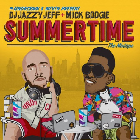 Summertime Mixtape by DJ Jazzy Jeff & Mick Boogie
