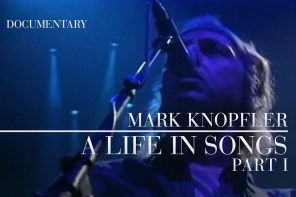 Mark Knopfler – A Life In Songs