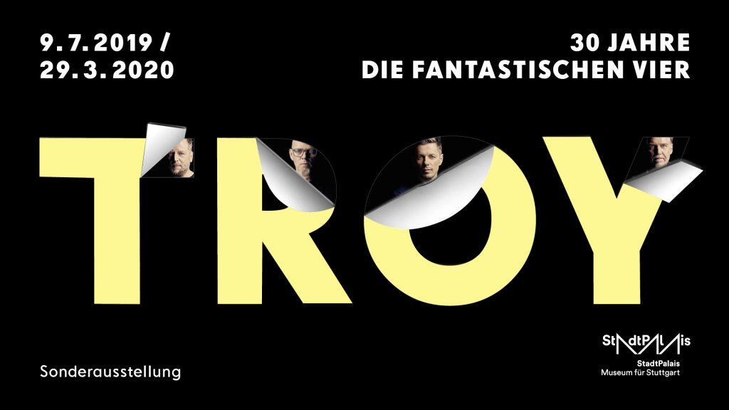 """Sonderausstellung """"TROY – 30 Jahre Die Fantastischen Vier"""" im Stadtpalais"""