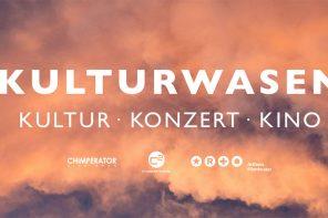 Kulturwasen – Kultur, Konzert & Kino